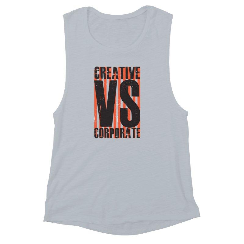 Creative Vs Corporate Women's Muscle Tank by Daniel Stevens's Artist Shop