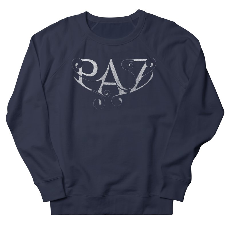 PAZ Women's Sweatshirt by danilocintra's Artist Shop