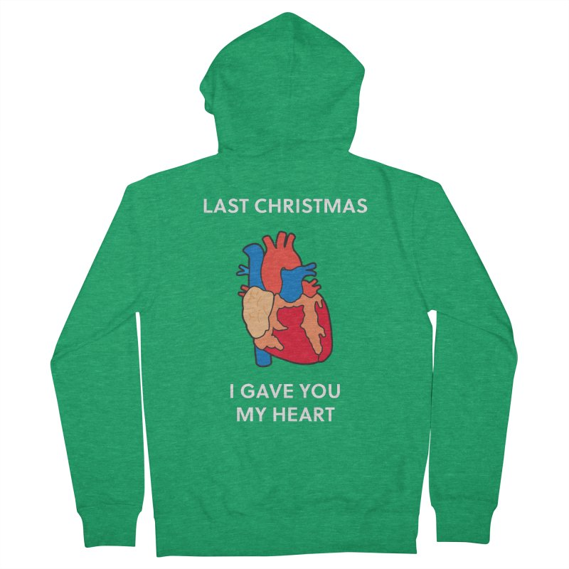 Last Christmas, I gave you my heart. Men's Zip-Up Hoody by Dannomyte's Artist Shop