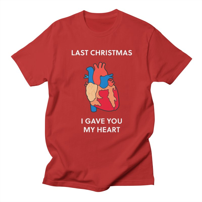 Last Christmas, I gave you my heart.   by Dannomyte's Artist Shop