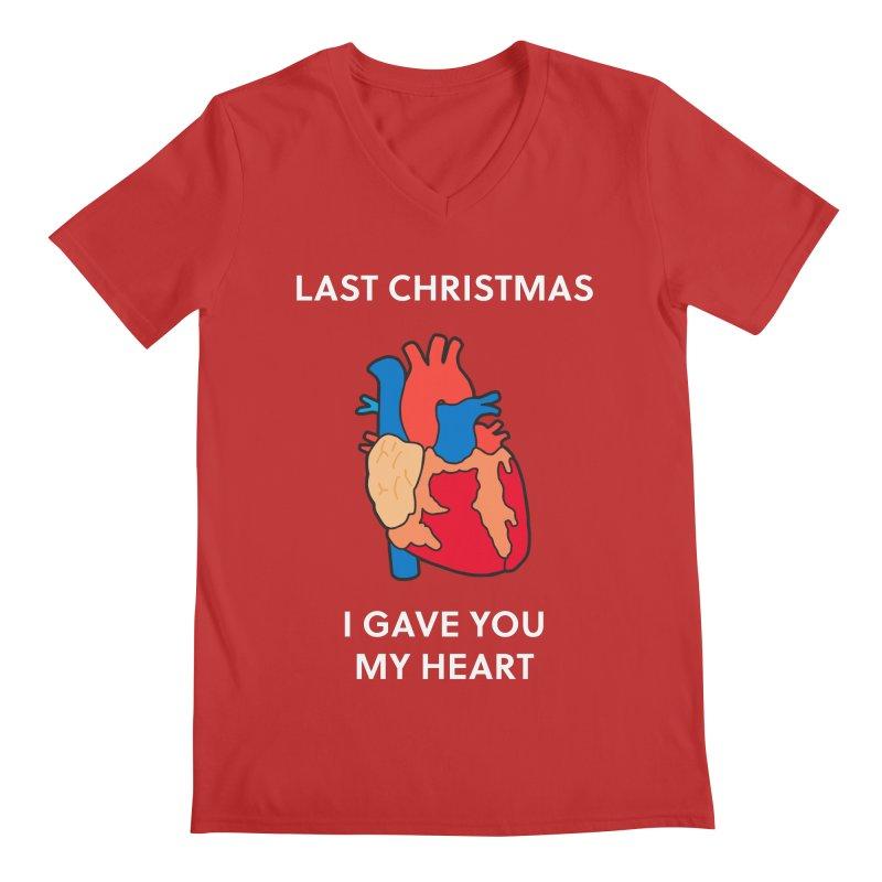 Last Christmas, I gave you my heart. Men's V-Neck by Dannomyte's Artist Shop