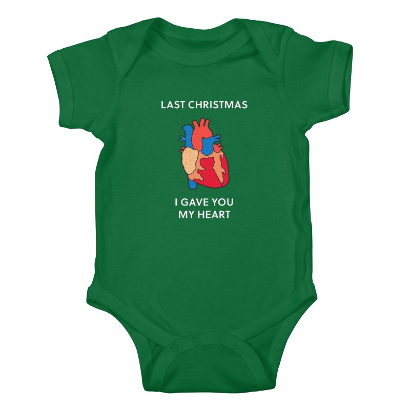 Last Christmas, I gave you my heart. Kids Baby Bodysuit by Dannomyte's Artist Shop