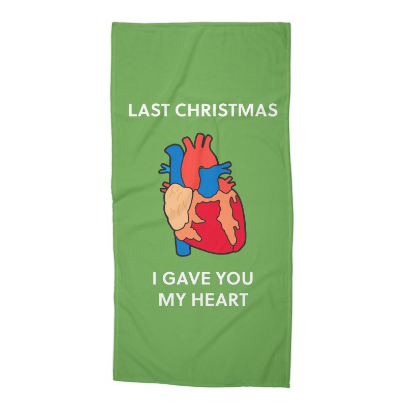 Last Christmas, I gave you my heart. Accessories Beach Towel by Dannomyte's Artist Shop