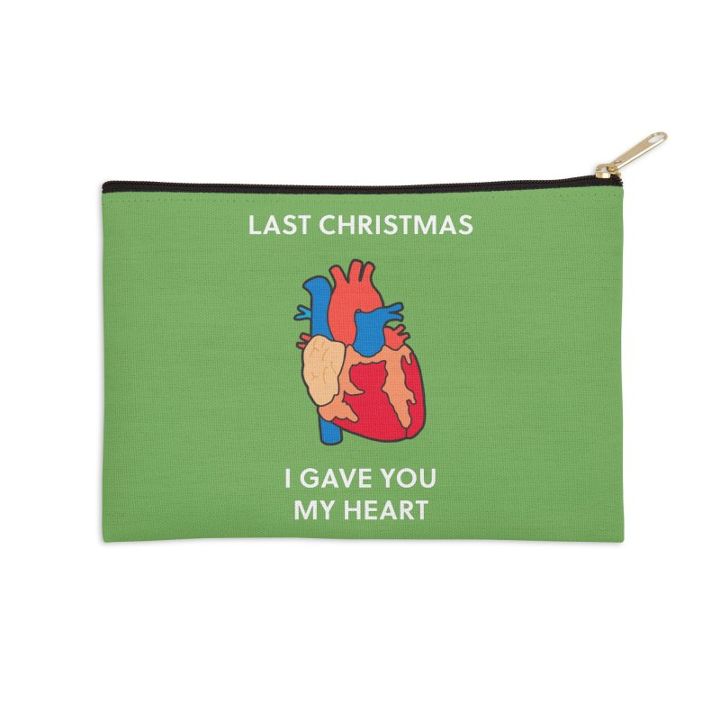 Last Christmas, I gave you my heart. Accessories Zip Pouch by Dannomyte's Artist Shop