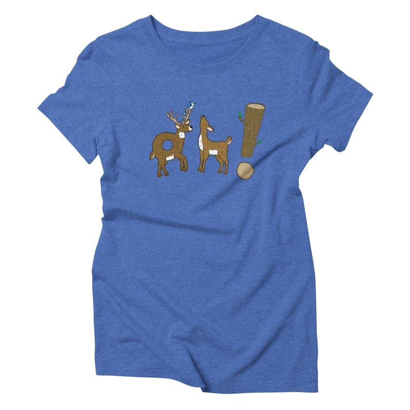Oh! Deer. Women's Triblend T-Shirt by Dannomyte's Artist Shop