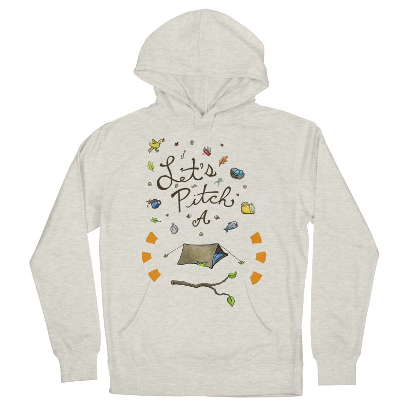 Let's Pitch A Tent Men's Pullover Hoody by Dannomyte's Artist Shop