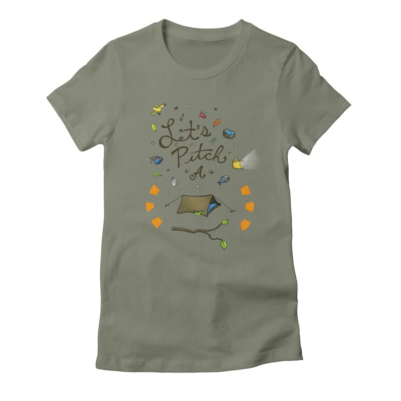 Let's Pitch A Tent Women's Fitted T-Shirt by Dannomyte's Artist Shop