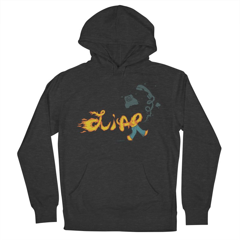 Pants on Fire. Women's Pullover Hoody by Dannomyte's Artist Shop