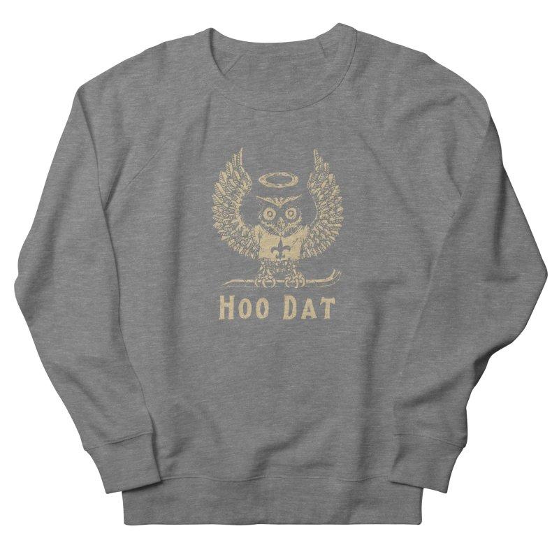 Hoo dat Men's French Terry Sweatshirt by Dan Rule's Artist Shop