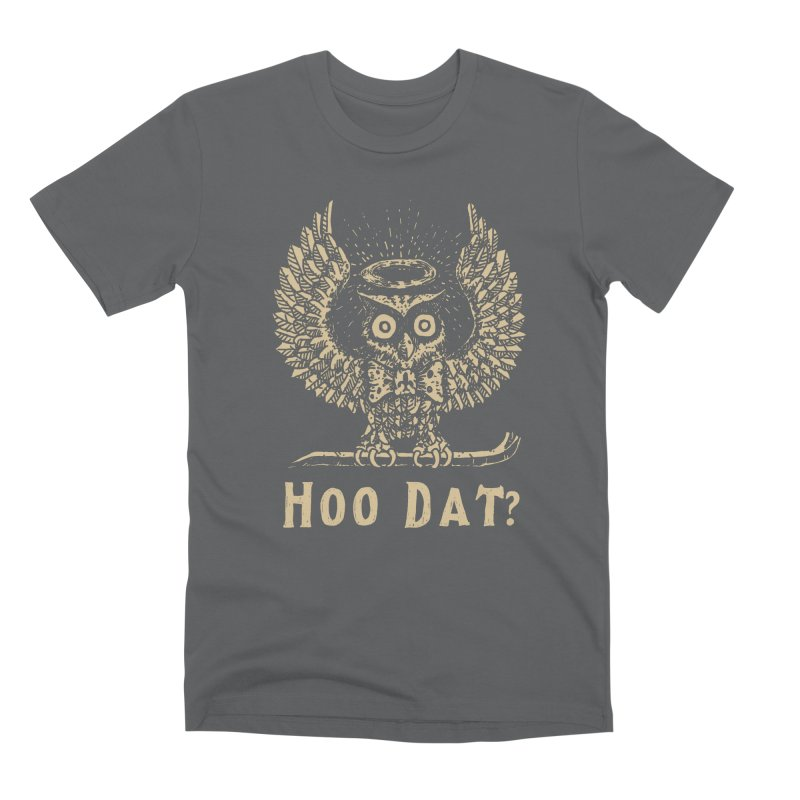 Hoo dat Men's Premium T-Shirt by danrule's Artist Shop