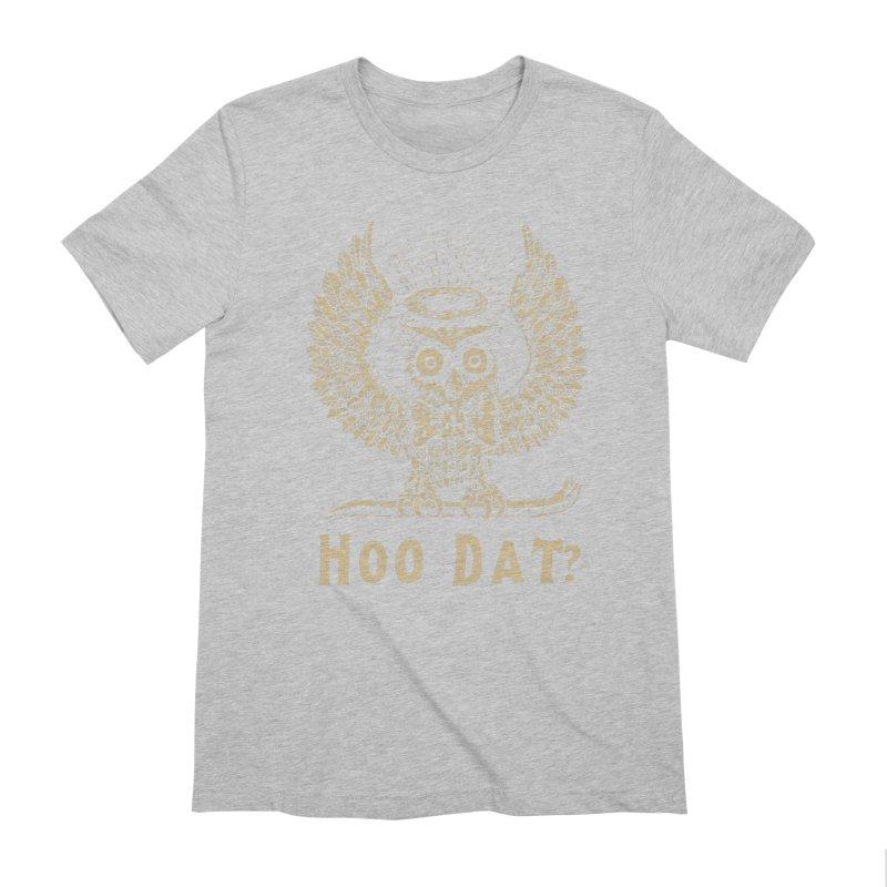 Hoo dat Men's Extra Soft T-Shirt by danrule's Artist Shop
