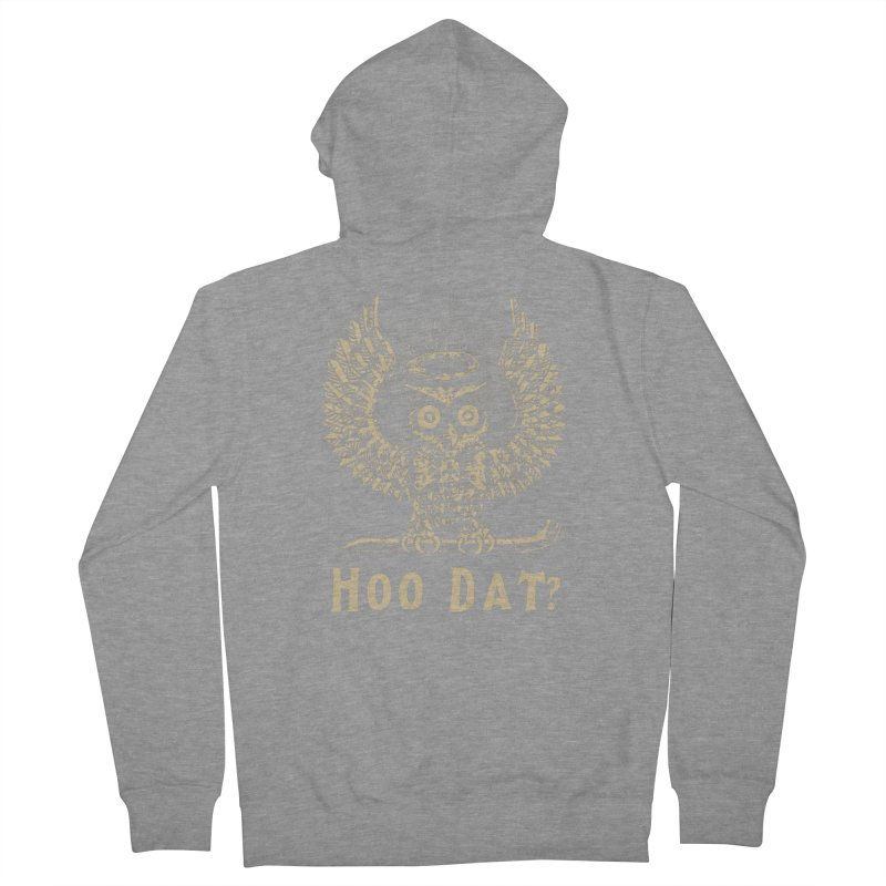Hoo dat Women's French Terry Zip-Up Hoody by danrule's Artist Shop