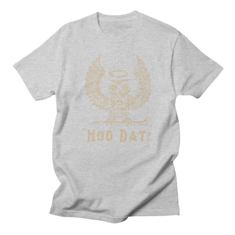 Hoo dat Women's Regular Unisex T-Shirt by danrule's Artist Shop