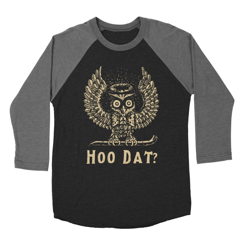 Hoo dat Women's Baseball Triblend Longsleeve T-Shirt by danrule's Artist Shop