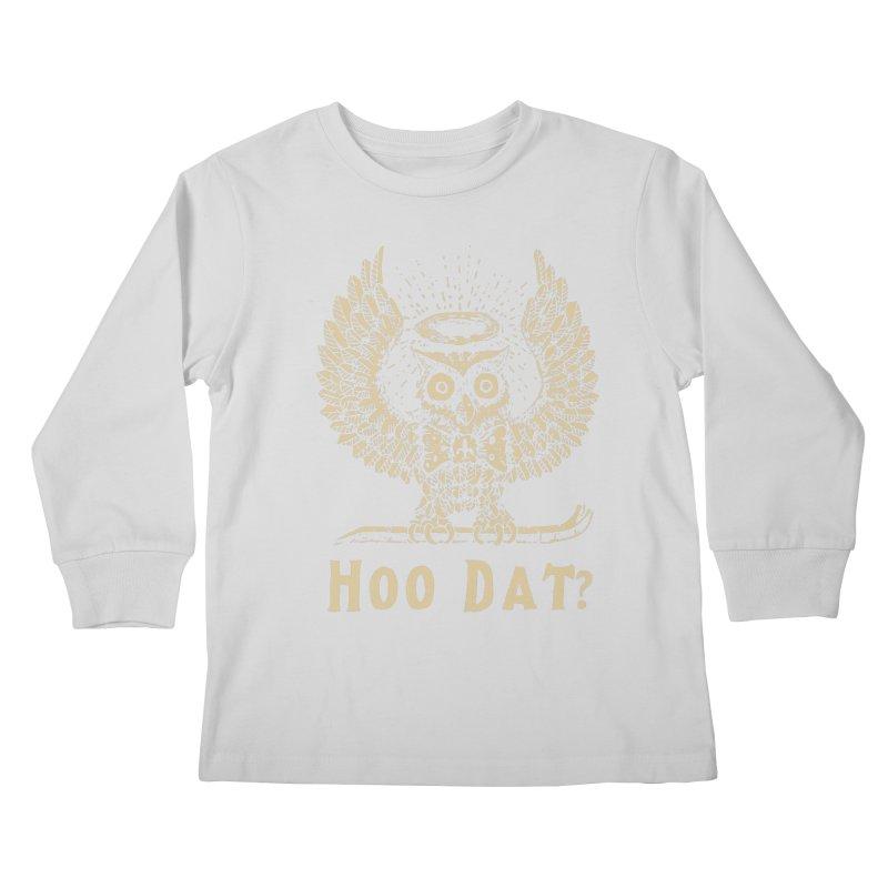 Hoo dat Kids Longsleeve T-Shirt by danrule's Artist Shop