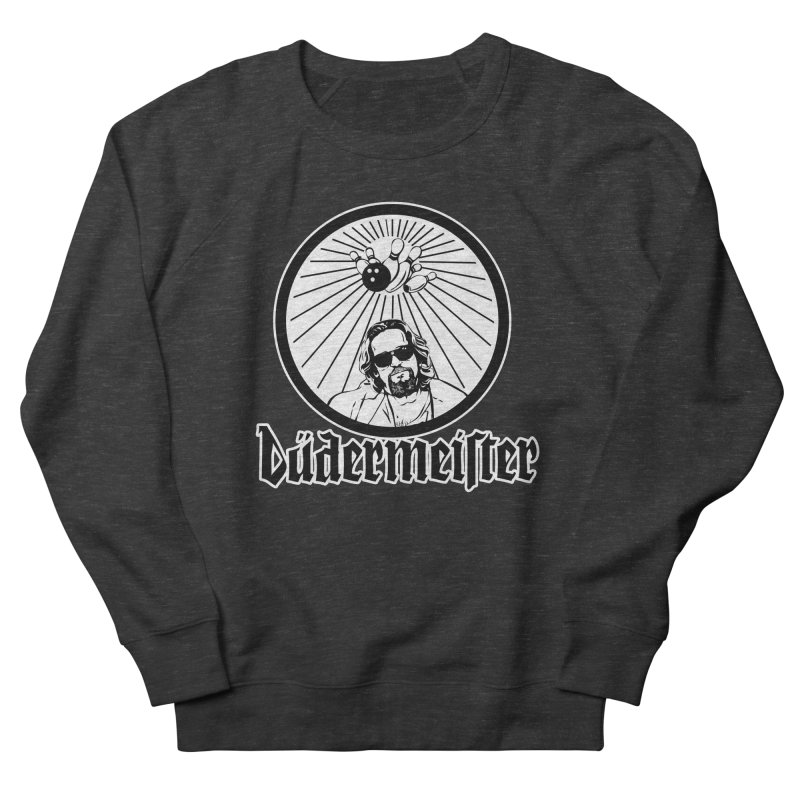 Dudermeister Women's Sweatshirt by dansmash's Artist Shop