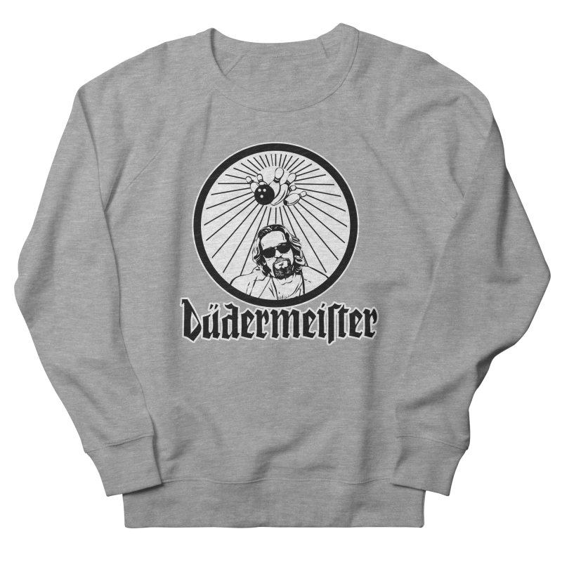 Dudermeister Men's Sweatshirt by dansmash's Artist Shop