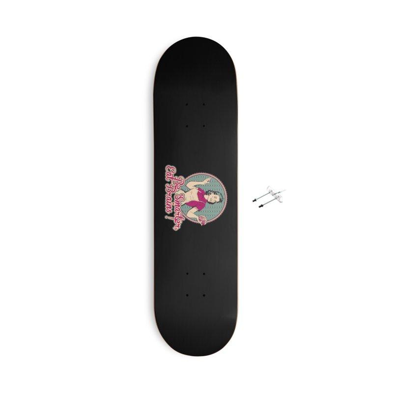 Eat Brains Accessories With Hanging Hardware Skateboard by darkchoocoolat's Artist Shop