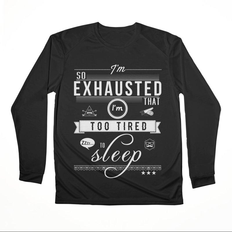 So Exhausted Men's Longsleeve T-Shirt by darkchoocoolat's Artist Shop