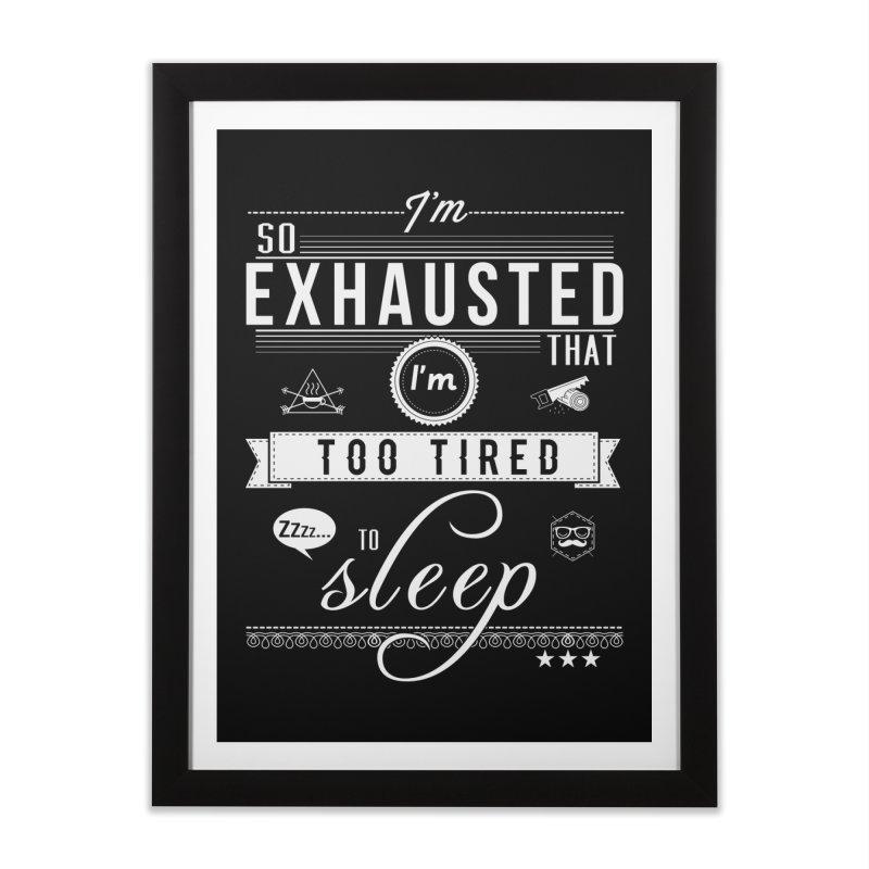 So Exhausted Home Framed Fine Art Print by darkchoocoolat's Artist Shop