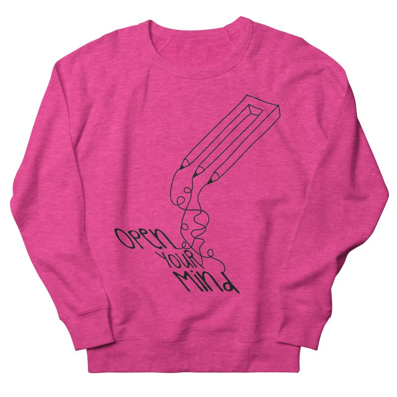 Open your mind Women's French Terry Sweatshirt by darkchoocoolat's Artist Shop