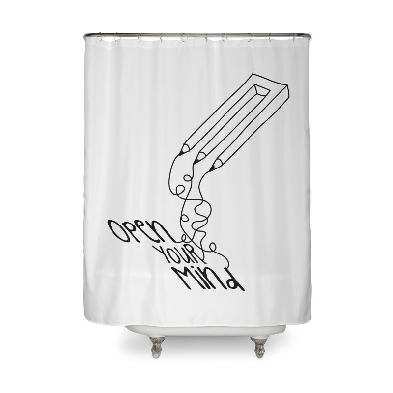 Open your mind Home Shower Curtain by darkchoocoolat's Artist Shop