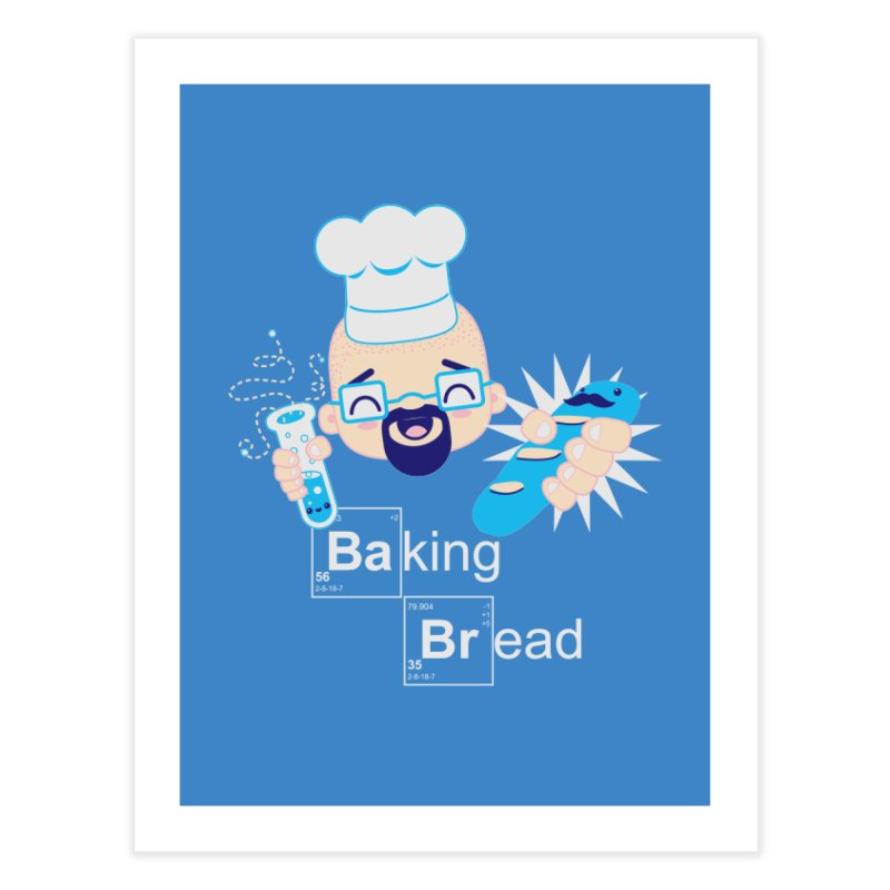 Baking Bread Home Fine Art Print by darkchoocoolat's Artist Shop