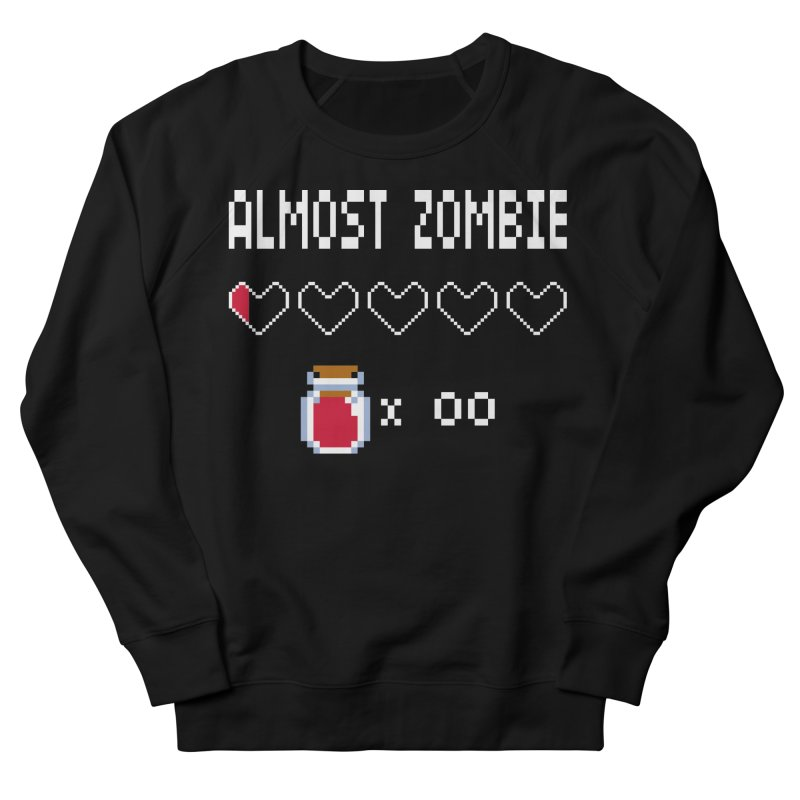 Almost Zombie Men's French Terry Sweatshirt by darkchoocoolat's Artist Shop