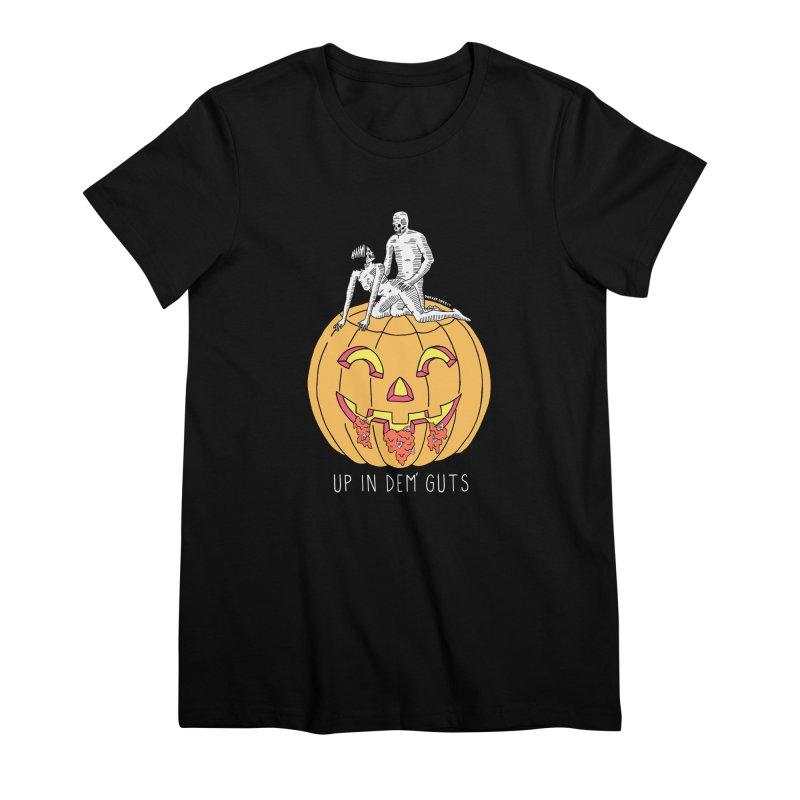 Up In Dem' Guts Women's Premium T-Shirt by DARKER DAYS