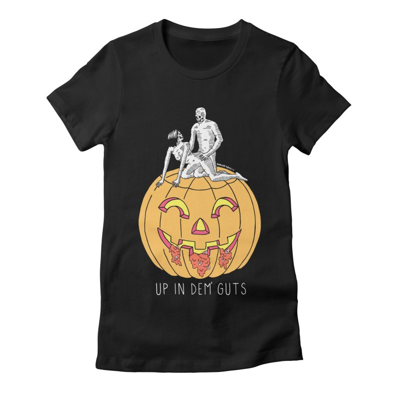 Up In Dem' Guts Women's Fitted T-Shirt by DARKER DAYS