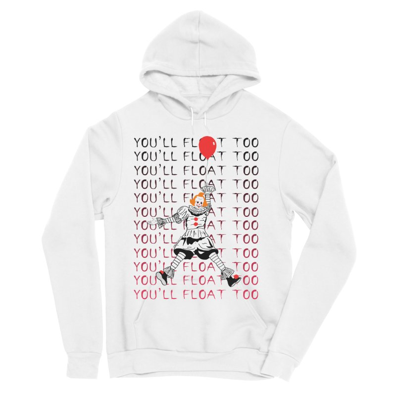 You'll Float Too Women's Pullover Hoody by DARKER DAYS