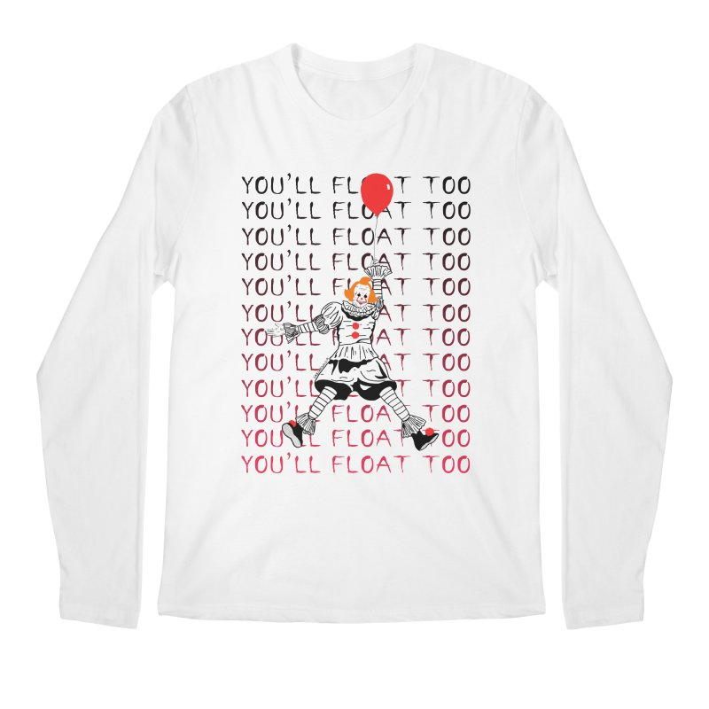 You'll Float Too Men's Regular Longsleeve T-Shirt by DARKER DAYS