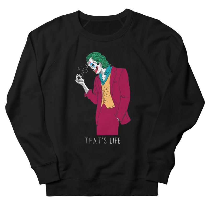 That's Life Men's Sweatshirt by DARKER DAYS