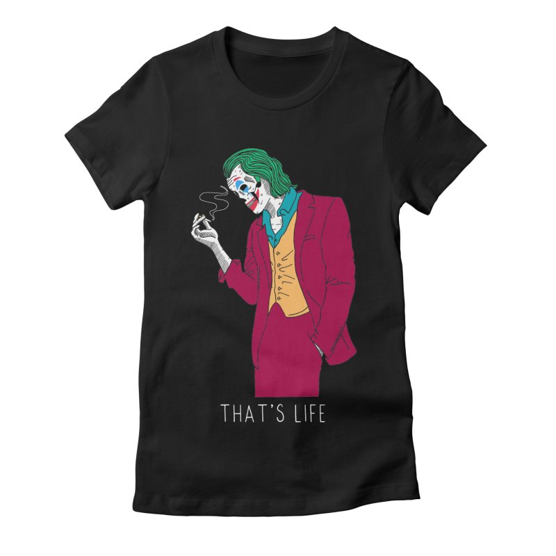 That's Life Women's Fitted T-Shirt by DARKER DAYS