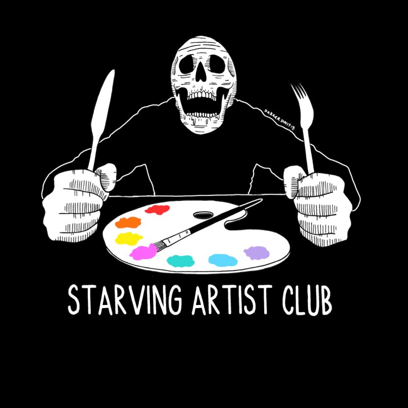 Starving Artist Club Men's T-Shirt by DARKER DAYS