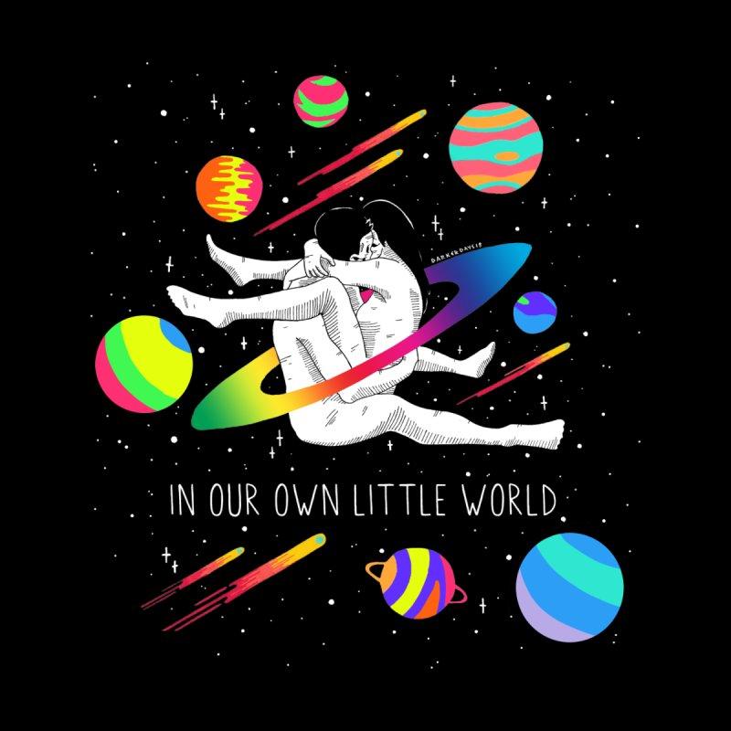 Our Own Little World by DARKER DAYS