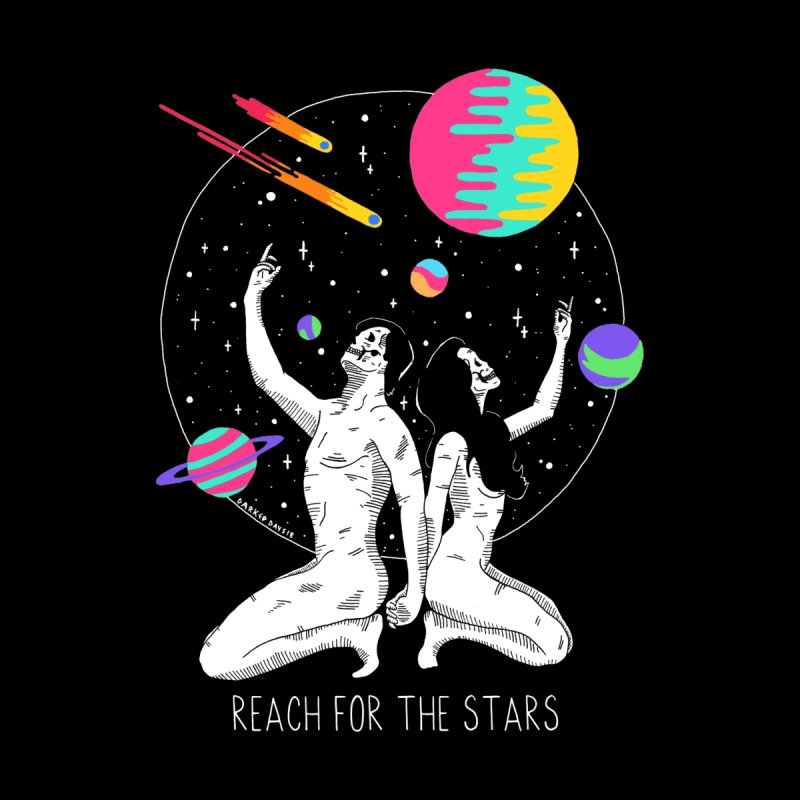 Reach For The Stars by DARKER DAYS