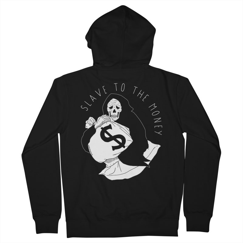 Slave To The Money Men's French Terry Zip-Up Hoody by DARKER DAYS