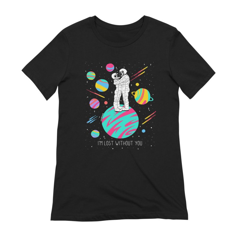 Lost Without You Women's Extra Soft T-Shirt by DARKER DAYS