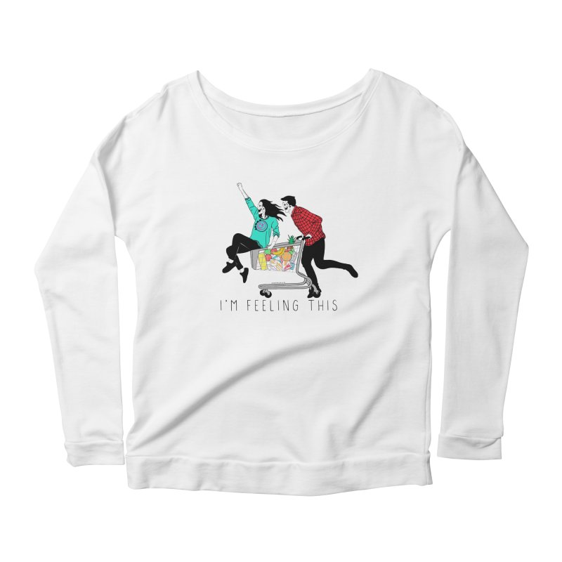 Feeling This Women's Scoop Neck Longsleeve T-Shirt by DARKER DAYS