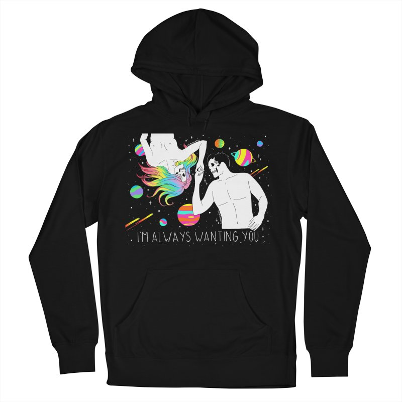 I'm Always Wanting You Men's French Terry Pullover Hoody by DARKER DAYS