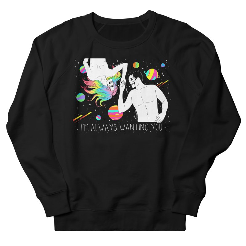I'm Always Wanting You Men's French Terry Sweatshirt by DARKER DAYS