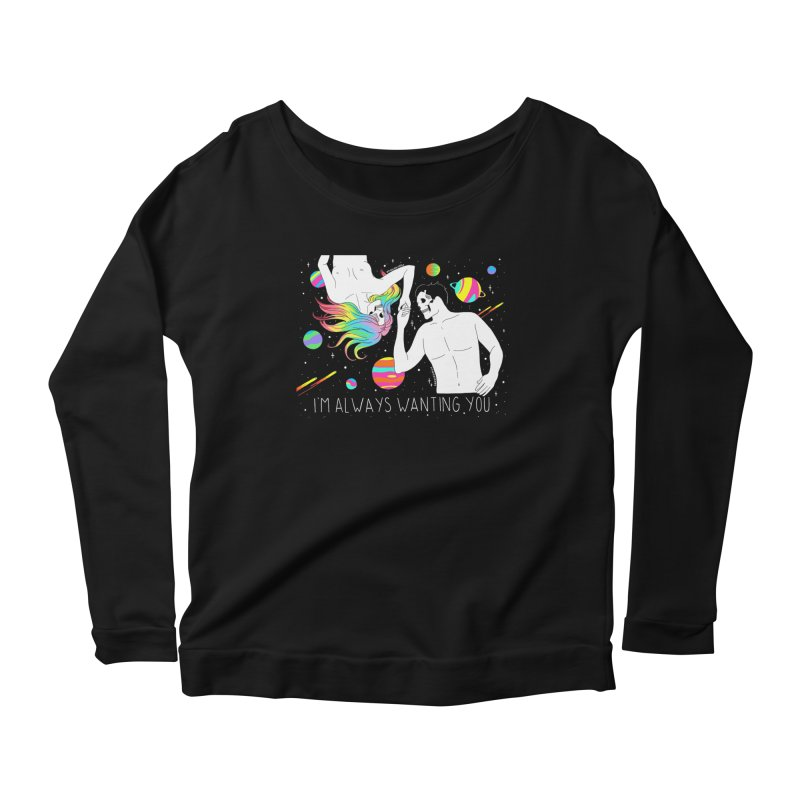 I'm Always Wanting You Women's Scoop Neck Longsleeve T-Shirt by DARKER DAYS