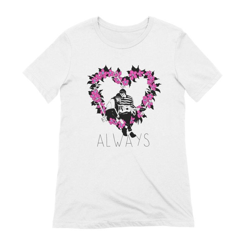 Always Women's Extra Soft T-Shirt by DARKER DAYS