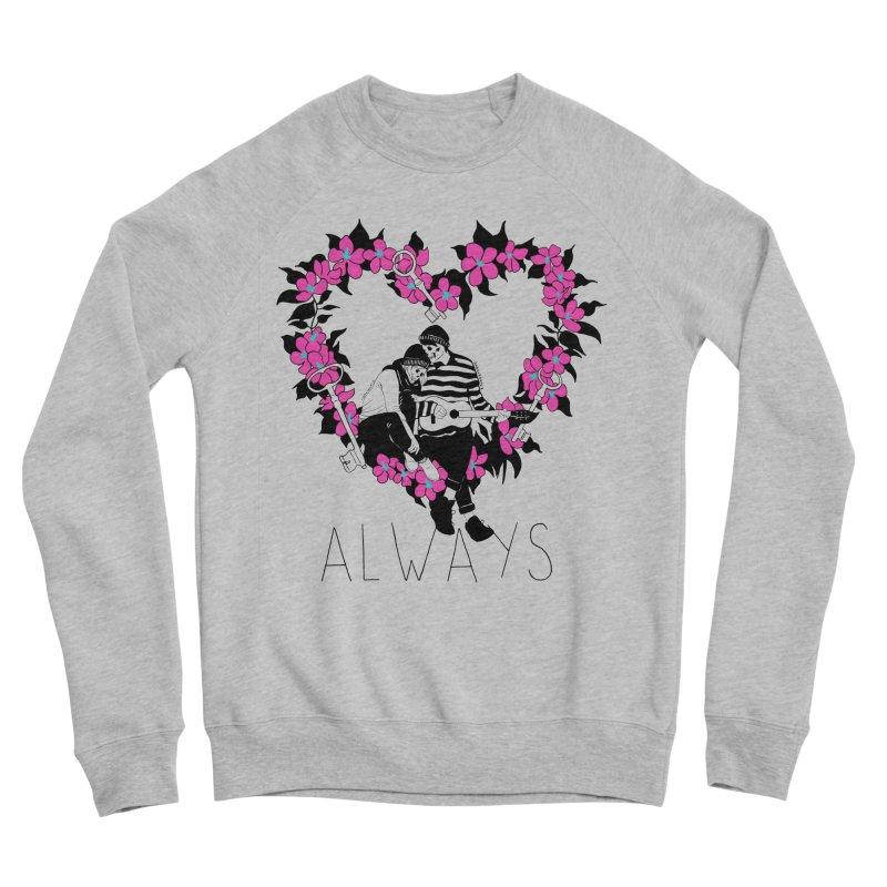 Always Men's Sponge Fleece Sweatshirt by DARKER DAYS