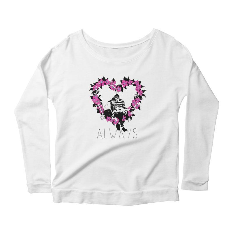 Always Women's Scoop Neck Longsleeve T-Shirt by DARKER DAYS
