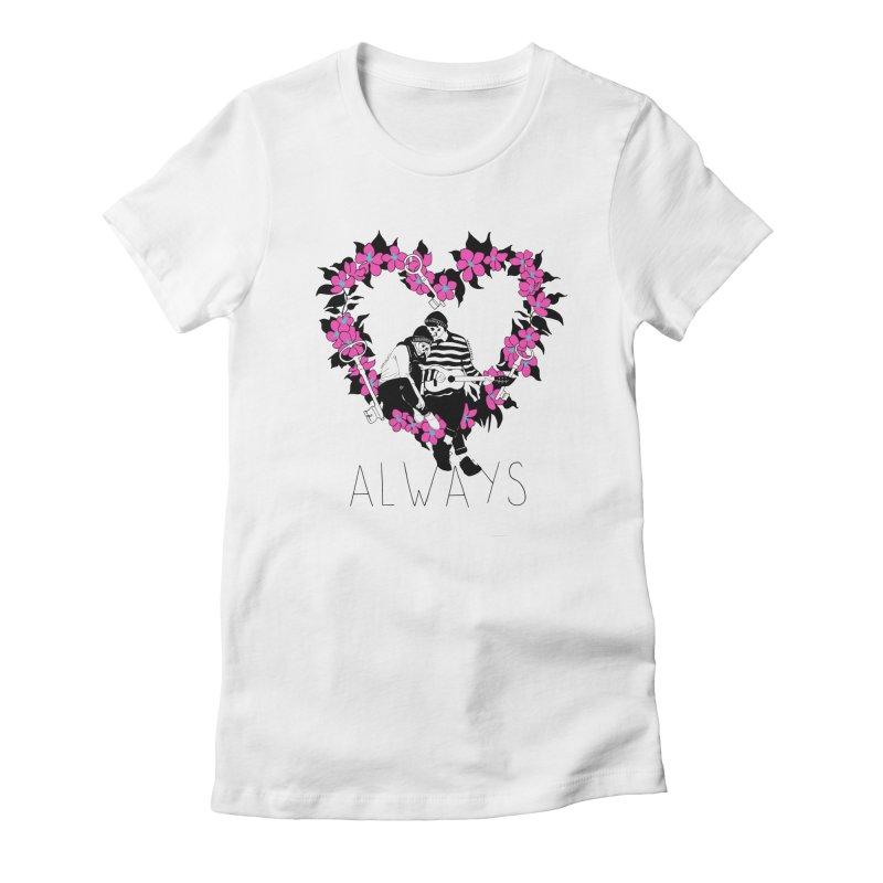 Always Women's Fitted T-Shirt by DARKER DAYS
