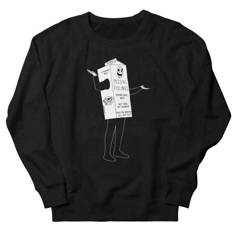 Missing Feelings Women's French Terry Sweatshirt by DARKER DAYS