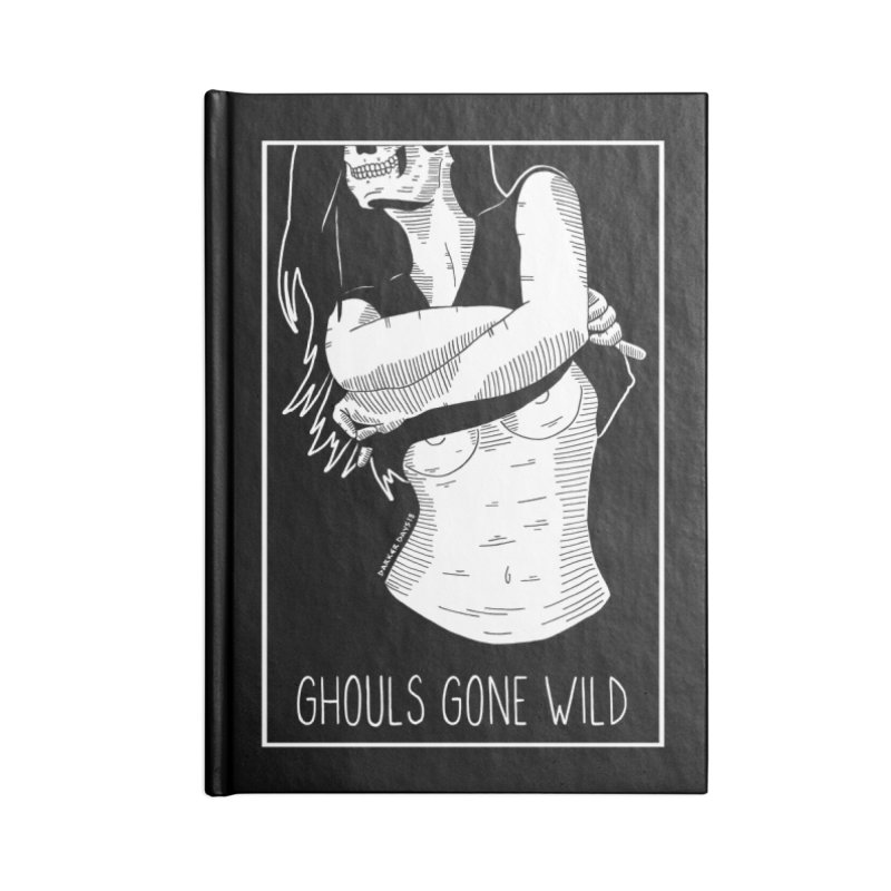 Ghouls Gone Wild Accessories Lined Journal Notebook by DARKER DAYS