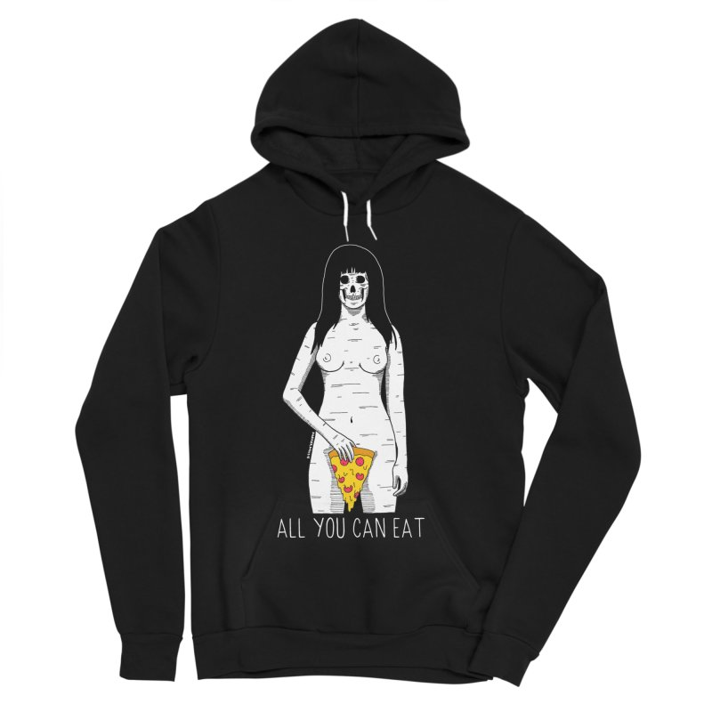 All You Can Eat Women's Sponge Fleece Pullover Hoody by DARKER DAYS